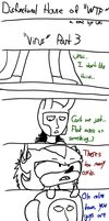(DHOWTF) Virus (Part 3) by ArceusOpener