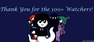 Thank You for the 100 Watchers! by KAVC-Mod