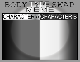 Body Type Swap Meme by MrPr1993