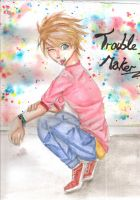 Trouble Maker by LaurenLuvsAnime
