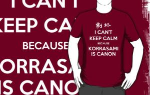 I CAN'T KEEP CALM - KORRASAMI by SpazztasticFanGirl