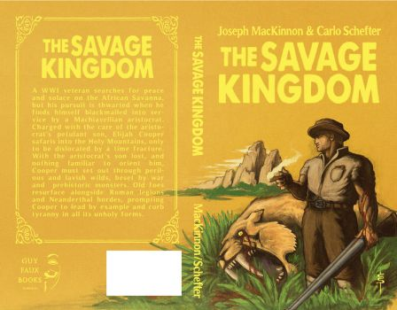 The Savage Kingdom (Cover) by GuyFauxBooks