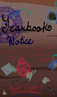YEARBOOK NOTICE! by Aceykunn