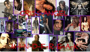 Criss Angel Hottest Collage by xxULTIMATExDEVIANTxx