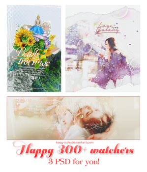 [SHARE PSD] Happy 300+ watchers by Haqy-cute