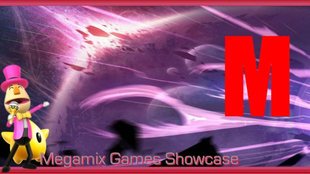 Megamix Games Showcase... by NautoAceOne