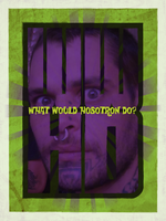 What Would Hobotron Do? Poster by armageddon