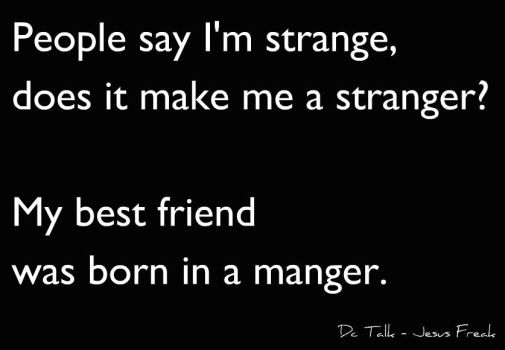 People say I'm strange by StandAndStare