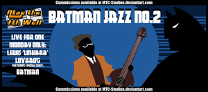 AT4W: Batman Jazz No.2 by MTC-Studio