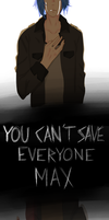 Life is Strange - You can't save everyone by Haru-loli-chan