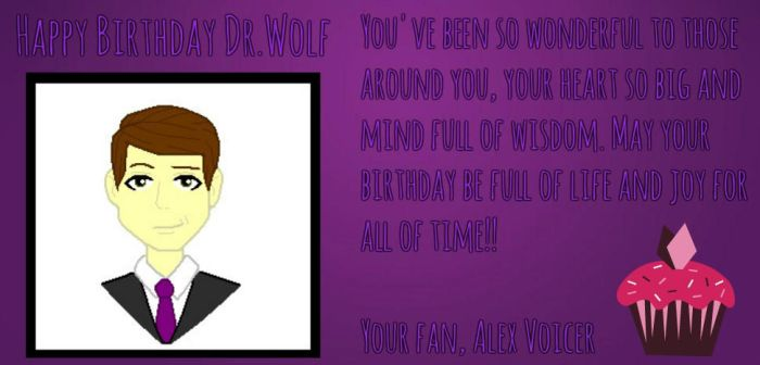Dr.Wolf's B-day Card by AlexVoicer001