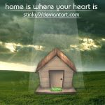home is where ur heart is by Stinky9