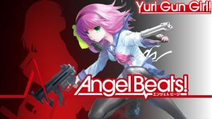 Angel Beats - Yuri Gun Girl by lainiwakura86