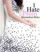 I Hate Prom by Krackle999