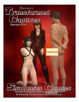 Transformed Captives Out Now by Wendy-The-Red