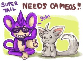 SuperTail needs Cameos  CLOSED by ByoWT
