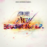 Justin Carey - A New Beginning E.P by svpermchine