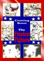 Coming Soon: The Freedom Fighters by BroDogz