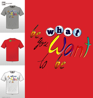 Be What You Want To Be by ocurro