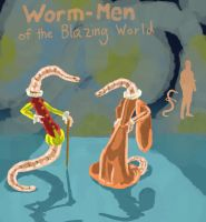 Worm-Men of the Blazing World by Spearhafoc