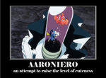 Aaroniero Arruruerie by El-and-Noxi