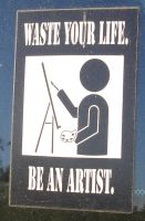 Be A Artist by ShadowRunner27