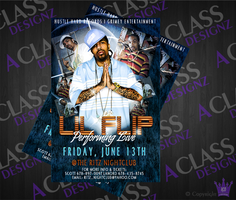Performing Live Lil Flip_Flyer by aCLASSdesignz