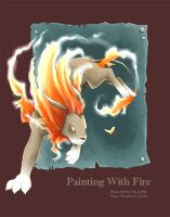 Painting With Fire by Iris-Zeible