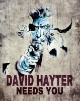 DAVID HAYTER NEEDS YOU! by BUMCHEEKS2