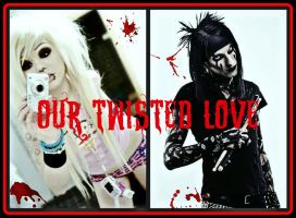 Cover Our twisted Love 01 by Vampire-Kitty333