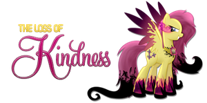 The Loss of Kindness by junkmaster01