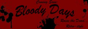 Bloody Days Preview by The-Void-Skull