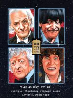 Doctor WHO 50th Anniversary Tribute Doctors 1-4 by MJasonReed