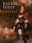 Rachel Foley - Fairytale - XPS by xZombieAlix