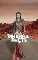 rihanna facts (wattpad cover)  by reeawhatever