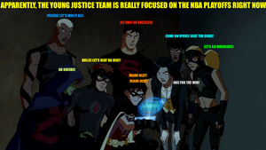 Young Justice: The NBA Playoffs by Pokemon52Fighter