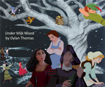 Non/Disney's Under Milk Wood by MedieavalBeabe
