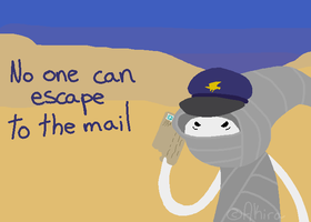 No one can escape to the mail by Raviolios