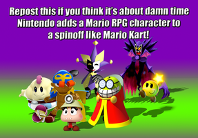 Repost if you support Mario RPG characters! by Fawfulthegreat64