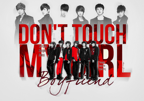 Boyfriend: Don't Touch My Girl v.3 by aethia321