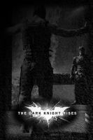 The Dark Knight Rises Poster 3 by ReverseNegative