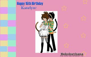 Happy Birthday Katelyn by Luffy-chan