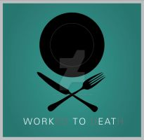 work to eat by bloodwrack