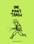 One Man's Trash Cover by trusslark