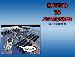 Brutus Is Astronaut by chelano