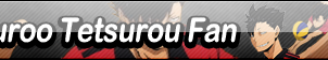 Kuroo Tetsurou Fan Button by cloudwolfanime