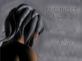 Loneliness is Relative by Kid-Apocalypse