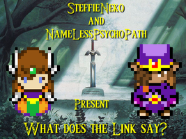 What does the Link say video by SteffieNeko