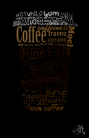 Coffee Typography by Summon-my-Soul
