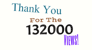 Thank You for the 132000 Views by EarWaxKid